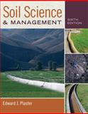 Soil Science and Management, Auth and Plaster, Edward, 0840024320
