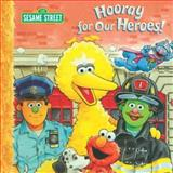 Hooray for Our Heroes!, Sarah Albee, 1403714320