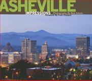 Asheville Impressions, photography by Bob Schatz, text by Fred Chappell, 1560374322