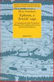 Ephrem, a 'Jewish' Sage : A Comparison of Exegetical Writings of St. Ephrem in the Syrian and Jewish Tradition, Narinskaya, Elena, 2503534325