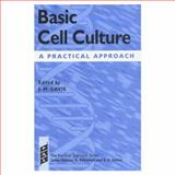 Basic Cell Culture : A Practical Approach, , 0199634335