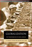 Globalization : The Transformation of Social Worlds, Eitzen, D. Stanley and Baca-Zinn, Maxine, 0534624332