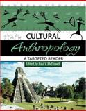 Cultural Anthropology : A Targeted Reader, Mcdowell, Paul, 0757544339