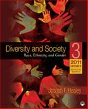 Diversity and Society : Race, Ethnicity, and Gender 2011/2012, Healey, Joseph F., 1412994330