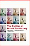 The Politics of Direct Democracy : Referendums in Global Perspective, LeDuc, Lawrence, 155111433X