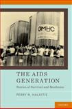The AIDS Generation 1st Edition