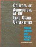 Colleges of Agriculture at the Land Grant Universities : Public Service and Public Policy, Future of the Colleges of Agriculture in the Land Grant University System Committee and National Research Council Staff, 0309054338