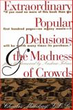 Extraordinary Popular Delusions and the Madness of Crowds, Charles Mackay, 051788433X
