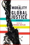 The Morality and Global Justice Reader, , 0813344336