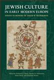 Jewish Culture in Early Modern Europe, David B. Ruderman and Richard I. Cohen, 0822944332