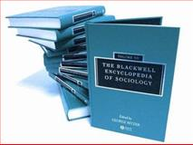 The Blackwell Encyclopedia of Sociology, , 1405124334