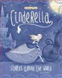 Cinderella Stories Around the World, Cari Meister, 1479554332