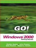GO! with Microsoft Windows 2000 : Getting Started, Preston, John M. and Preston, Sally, 0131434330