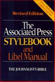 The Associated Press Stylebook and Libel Manual : The Journalist's Bible, Associated Press Staff, 0201104334