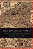 The Spacious Word : Cartography, Literature, and Empire in Early Modern Spain, Padron, Ricardo, 0226644332