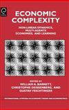 Economic Complexity : Non-Linear Dynamics, Multi-Agents Economies and Learning, Christophe Deissenberg, Gustav Feichtinger, William A. Barnett, 0444514333