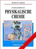 Kurzlehrbuch Physikalische Chemie, Atkins, P, 3527304339