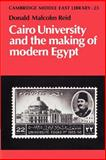 Cairo University and the Making of Modern Egypt 9780521894333