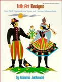 Folk Art Designs to Color or Cut from Polish Wycinanki, and Swiss and German Scherenschnitte, Ramona Jablonski, 091614433X