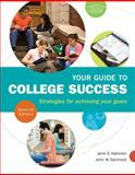 Your Guide to College Success : Strategies for Achieving Your Goals, Santrock, John W. and Halonen, Jane S., 1111834334