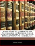 Bibliographie des Altfranzösischen Rolandsliedes, Emil Paul Seelmann, 1144364337