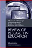What Counts as Knowledge in Educational Settings : Disciplinary Knowledge, Assessment, and Curriculum, , 1412964334