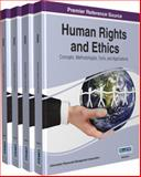 Human Rights and Ethics, Information Resources Management Association, 1466664339