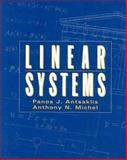 Linear Systems, Antsaklis, Panos and Michel, Anthony, 0070414335
