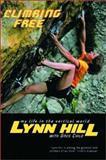 Climbing Free, Lynn Hill and Greg Child, 0393324338