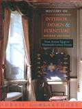 History of Interior Design and Furniture : From Ancient Egypt to Nineteenth-Century Europe, Blakemore, Robbie G., 0471464333