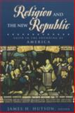 Religion and the New Republic, , 084769433X