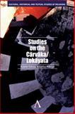 Studies on the Carvaka/Lokayata, Bhattacharya, Ramkrishna, 0857284339