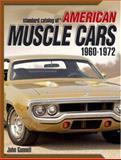 Standard Catalog of American Muscle Cars 1960-1972, John Gunnell, 0896894339