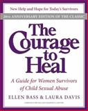 The Courage to Heal, Ellen Bass and Laura Davis, 0061284335