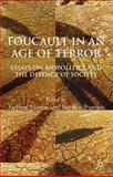 Foucault in an Age of Terror : Essays on Biopolitics and the Defence of Society, , 0230574335