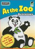 At the Zoo Activities Dover Chunky Book, Dover, 048647433X