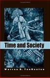 Time and Society, TenHouten, Warren D., 0791464334