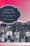 Japanese Americans : The Formation and Transformations of an Ethnic Group, Spickard, Paul, 0813544335