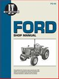 Ford New Holland I and T Shop Manual - Models 1100, 1110, 1200, 1210, 1300, 1310, 1500, 1510, 1700, 1710, 1900, 1910 2110, Primedia Business Magazines and Media Staff, 0872884333