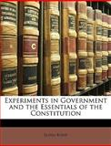Experiments in Government and the Essentials of the Constitution, Elihu Root, 1147934339