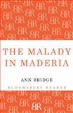 The Malady in Maderia, Ann Bridge, 144820433X