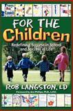 For the Children, Rob Langston, 1468554336