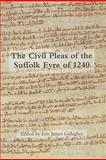 The Civil Pleas of the Suffolk Eyre Of 1240, , 1843834332