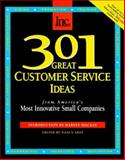 301 Great Customer Service Ideas from America's Most Innovative Small Companies 9781880394335