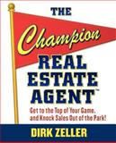 The Champion Real Estate Agent 1st Edition