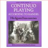 Continuo Playing According to Handel : His Figured Bass Excercises, , 0193184338