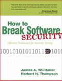 How to Break Software Security, Whittaker, James A. and Thompson, Herbert, 0321194330
