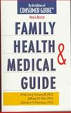 Family Health and Medical Guide, Ira J. Chasnoff and Jeffrey W. Ellis, 0451194330
