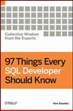 97 Things Every SQL Developer Should Know, , 0596804334