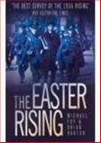 The Easter Rising, Foy, Michael and Barton, Brian, 0750934336